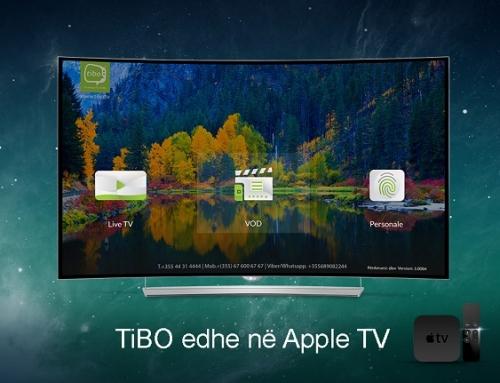 RISI NGA TiBO IPTV – TASHMË KANALET SHQIP EDHE NË APPLE TV