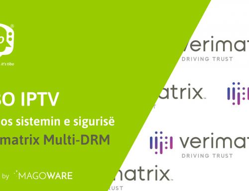 TiBO, e vetmja platformë që vendos sistemin e sigurisë, Verimatrix Multi-DRM, për mbrojtjen e kanaleve